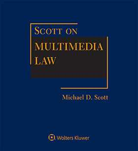 Scott on Multimedia Law, Third Edition