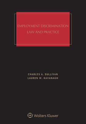 Employment Discrimination: Law and Practice, Fourth Edition