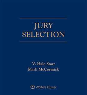 Jury Selection, Fourth Edition by V. Hale Starr, Mark McCormick