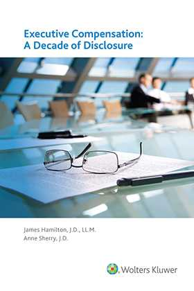 Executive Compensation: A Decade of Disclosure by James Hamilton, Anne Sherry