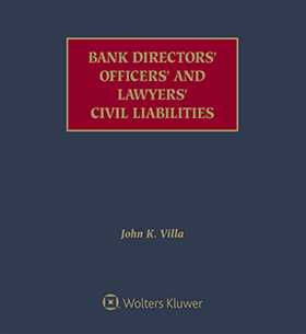 Bank Directors', Officers', and Lawyers' Civil Liabilities, Second Edition