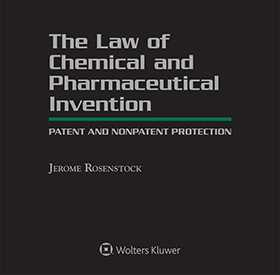 Law of Chemical and Pharmaceutical Invention: Patent and Nonpatent Protection, Fourth Edition