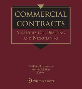 Commercial Contracts: Strategies for Drafting and Negotiating, Second Edition
