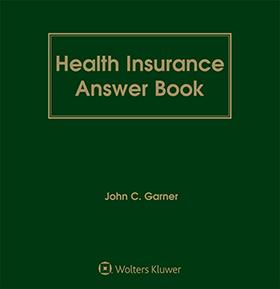 Health Insurance Answer Book, Twelfth Edition