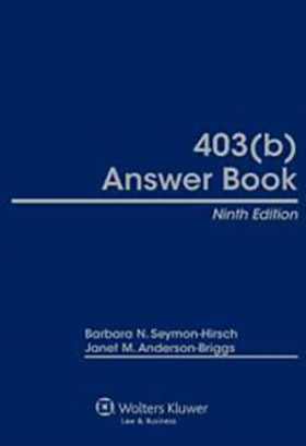 403(b) Answer Book, Ninth Edition