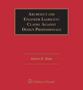 Architect and Engineer Liability: Claims Against Design Professionals, Fourth Edition