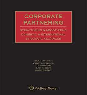 Corporate Partnering: Structuring and Negotiating Domestic and International Strategic Alliances, Fifth Edition