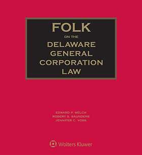 Folk on the Delaware General Corporation Law, Sixth Edition