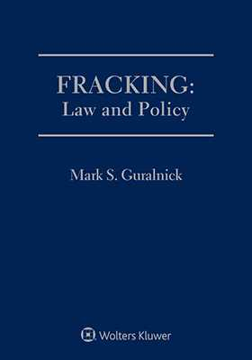 Fracking: Law and Policy