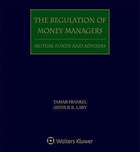 Regulation of Money Managers, Third Edition Set