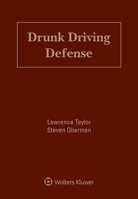 Drunk Driving Defense, Eighth Edition