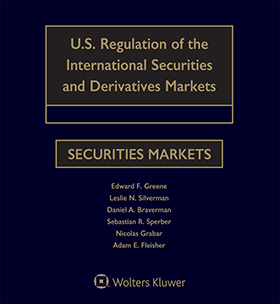 U.S. Regulation of the International Securities and Derivatives Markets, Twelfth Edition