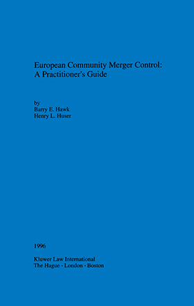 European Community Merger Control A Practitioner S Guide