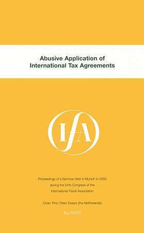 IFA Abusive Application of International Tax Agreements