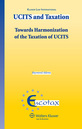 UCITS and Taxation Towards the Harmonization of the Taxation of UCITS