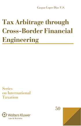 Tax Arbitrage through Cross Border Financial Engineering