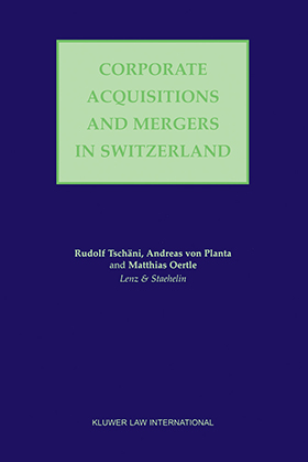 Corporate Acquisitions and Mergers in Switzerland 9041198148