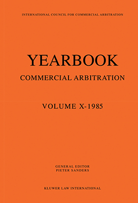 Yearbook Commercial Arbitration Volume X 1985
